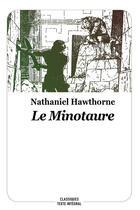 Couverture du livre « Le minotaure » de Regis Loisel et Nathaniel Hawthorne aux éditions Ecole Des Loisirs