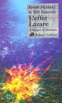 Couverture du livre « Programme conscience t.3 ; l'effet Lazare » de Frank Herbert aux éditions Robert Laffont