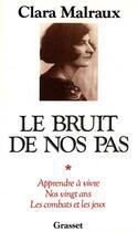 Couverture du livre « Le bruit de nos pas » de Clara Malraux aux éditions Grasset Et Fasquelle
