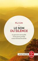 Couverture du livre « Le son du silence » de Lim H.J. aux éditions Lgf