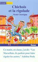 Couverture du livre « Chichois Et La Rigolade » de Nicole Ciravegna aux éditions Pocket