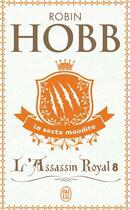 Couverture du livre « L'assassin royal T.8 ; la secte maudite » de Robin Hobb aux éditions J'ai Lu