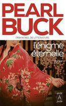 Couverture du livre « L'énigme éternelle » de Pearl Buck aux éditions Archipel