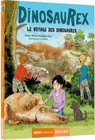 Couverture du livre « Dinosaurex T.6 ; le voyage des dinosaures » de Emmanuel Cerisier et Anne-Marie Desplat-Duc aux éditions Philippe Auzou