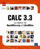 Couverture du livre « Calc 3.3 ; le tableur de OpenOffice.org et LibreOffice » de Collectif aux éditions Eni