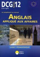 Couverture du livre « DCG 12 ; l'anglais appliqué aux affaires » de Collectif aux éditions Eska
