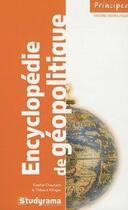 Couverture du livre « Encyclopédie de géopolitique (2e édition) » de Sophie Chautard et Thibault Klinger aux éditions Studyrama