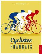 Couverture du livre « Cyclistes français » de Pascal Sergent aux éditions Editions Sutton