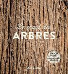 Couverture du livre « Le chant des arbres » de Bernard Baudouin aux éditions Rustica