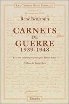 Couverture du livre « Carnets de guerre ; 1939-1948 » de Rene Benjamin aux éditions Pardes