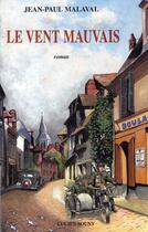 Couverture du livre « Le vent mauvais » de Jean-Paul Malaval aux éditions Lucien Souny