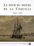 Couverture du livre « Le tour du monde de la coquille ; 1822-1825 » de Alain Morgat aux éditions Service Historique De La Defense