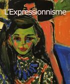 Couverture du livre « L'Expressionnisme » de Ashley Bassie aux éditions Parkstone International