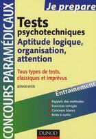 Couverture du livre « Je Prepare ; Tests Psychotechniques ; Aptitude Logique, Organisation, Attention » de David G. Myers aux éditions Dunod