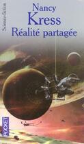 Couverture du livre « Realite partagee » de Nancy Kress aux éditions Pocket