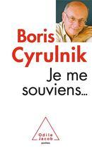 Couverture du livre « Je me souviens » de Boris Cyrulnik aux éditions Odile Jacob