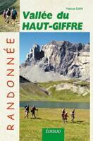 Couverture du livre « Vallée du Haut Griffe ; randonnée » de Patrice Gain aux éditions Edisud