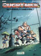 Couverture du livre « Les rugbymen T.14 ; on a déboulé à Marcatraz ! » de Beka et Poupard aux éditions Bamboo