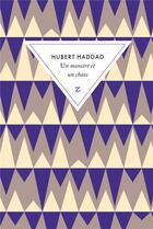 Couverture du livre « Un monstre et un chaos » de Hubert Haddad aux éditions Zulma