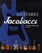 Couverture du livre « Guitares jacobacci » de Collectif aux éditions Somogy