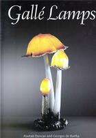 Couverture du livre « Galle lamps /anglais » de Alastair Duncan aux éditions Acc Art Books