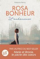 Couverture du livre « Rosa Bonheur, l'audacieuse » de Natacha Henry aux éditions Albin Michel