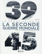 Couverture du livre « 39-45 ; le grand atlas de la seconde guerre mondiale » de Ivor Matanle aux éditions Atlas
