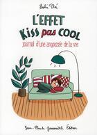 Couverture du livre « L'effet kiss pas cool » de Leslie Plee aux éditions Jean-claude Gawsewitch