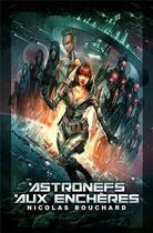 Couverture du livre « Astronefs aux enchères » de Nicolas Bouchard aux éditions Lokomodo