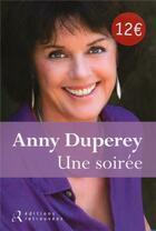 Couverture du livre « Une soirée » de Anny Duperey aux éditions Les Editions Retrouvees