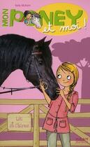 Couverture du livre « Mon poney et moi ! t.5 ; Léa et Charme » de Kelly Mc Kain et Cecile Hudrisier aux éditions Milan