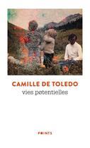 Couverture du livre « Vies potentielles » de Camille De Toledo aux éditions Points