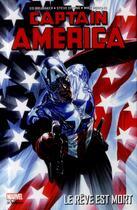 Couverture du livre « Captain America T.4 ; le rêve est mort » de Ed Brubaker et Butch Guice et Steve Epting et Mike Perkins aux éditions Panini