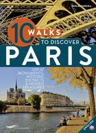 Couverture du livre « 10 walks to discover Paris » de Pascal Varejka aux éditions Parigramme