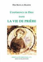 Couverture du livre « Expérience de Dieu dans la vie de prière » de Matta El-Maskine aux éditions Bellefontaine