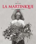 Couverture du livre « Martinique d'Antan ; la Martinique à travers la carte postale ancienne » de Collectif aux éditions Herve Chopin
