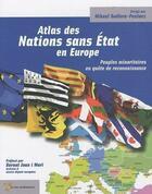 Couverture du livre « Atlas des nations sans Etat en Europe ; peuples minoritaires en quête de reconnaissance » de Mikael Boldore-Penlaez aux éditions Yoran Embanner