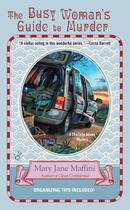 Couverture du livre « The Busy Woman's Guide to Murder » de Maffini Mary Jane aux éditions Penguin Group Us