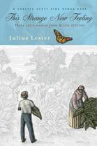 Couverture du livre « This Strange New Feeling » de Julius Lester aux éditions Penguin Group Us