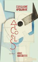 Couverture du livre « Alcools » de Guillaume Apollinaire et Louis Marcoussis aux éditions Gallimard