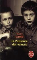 Couverture du livre « La puissance des vaincus » de Wally Lamb aux éditions Lgf