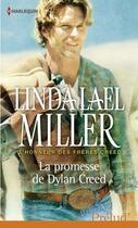 Couverture du livre « La promesse de Dylan Creed » de Linda Lael Miller aux éditions Harlequin