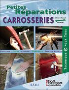 Couverture du livre « Petites réparations carrosserie » de Franck Meneret aux éditions Etai
