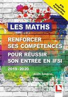Couverture du livre « Les mathématiques ; renforcer ses compétences pour réussir son entrée en ISFI (édition 2019/2020) » de Andre Combres aux éditions Lamarre