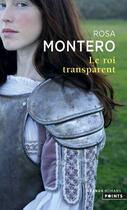 Couverture du livre « Le roi transparent » de Rosa Montero aux éditions Points