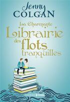 Couverture du livre « La charmante librairie des flots tranquilles » de Jenny Colgan aux éditions Prisma