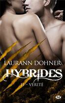 Couverture du livre « Hybrides T.11 ; vérité » de Laurann Dohner aux éditions Milady