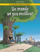 Couverture du livre « Les nouvelles aventures de Lapinot T.1 ; un monde un peu meilleur » de Lewis Trondheim aux éditions L'association