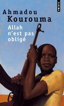 Couverture du livre « Allah n'est pas obligé » de Ahmadou Kourouma aux éditions Points