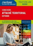 Couverture du livre « Concours attaché territorial externe ; tout-en-un (édition 2020) » de Corinne Pelletier et Francis Pian aux éditions Dunod